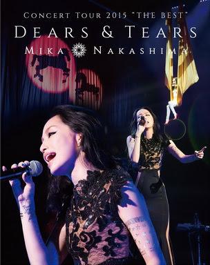 "[TV-SHOW] 中島美嘉 – MIKA NAKASHIMA CONCERT TOUR 2015 ""THE BEST"" DEARS & TEARS (2015/09/30)"