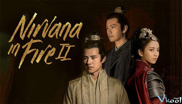Xem Phim Lang Nha Bảng 2 - Phong Khởi Trường Lâm - Nirvana In Fire 2: The Wind Blows In Chang Lin - phimtm.com - Ảnh 3