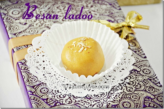 Besan ladoo / Besan laddu / Besan ka ladoo