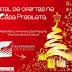 Natal de ofertas na Casa Predileta, onde seu sonho se realiza!