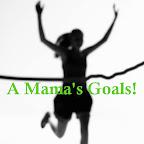 A Mama's Goals