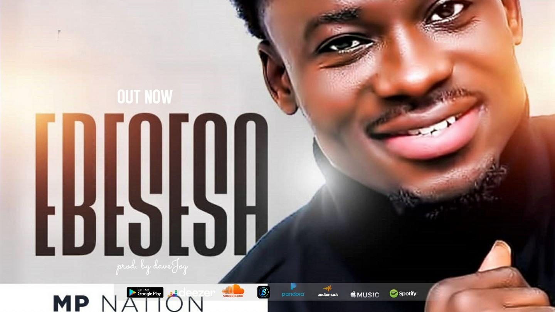 MP Nation - Ebesesa