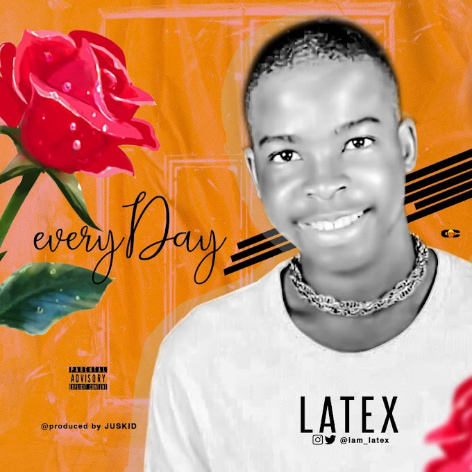 LATEX - EVERY DAY