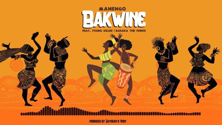 AUDIO: Manengo Ft Young killer & Baraka the prince – Bakwine   Download Mp3