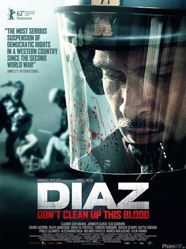 Cuộc Bạo Động Đẫm Máu - Diaz: Don't Clean Up This Blood poster