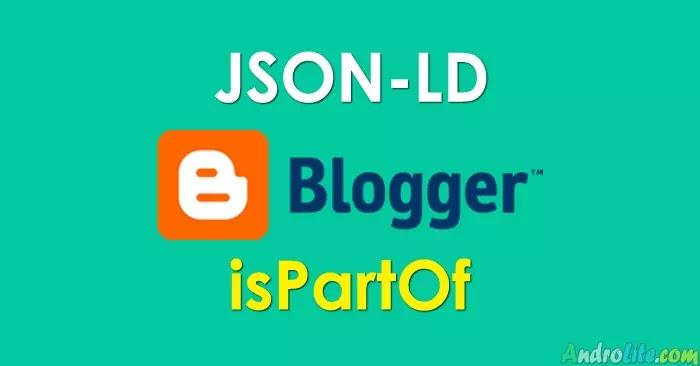 Custom Json-LD isPartOf Yoast Untuk Blogspot