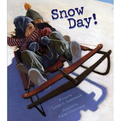 quotes about snow days. Snow Day! by Lester Laminack