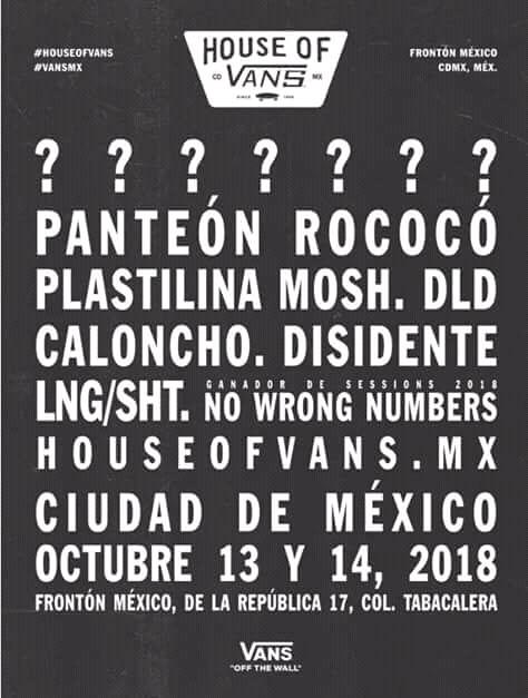 VUELVE HOUSE OF VANS MÉXICO 2018