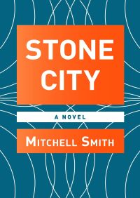 Stone City By Mitchell Smith
