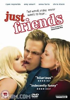Chỉ Là Bạn - Just Friends (2005) Poster