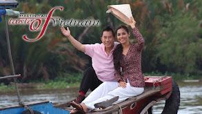 Martin Yan's Taste of Vietnam thumbnail