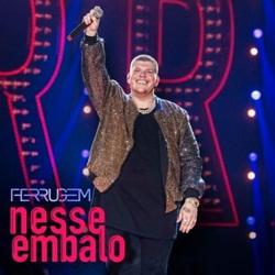 Download Ferrugem - Nesse Embalo