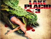 فيلم Lake Placid 3