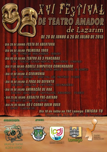 XVI Festival de Teatro Amador de Lazarim - Lamego - 2015
