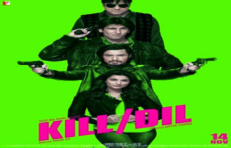 مشاهدة فيلم Kill Dil مترجم اون لاين