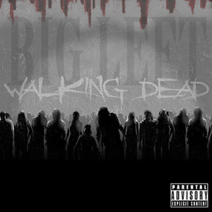 Big Left - Walking Dead