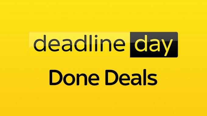 Transfer Deadline Day - Done Deals