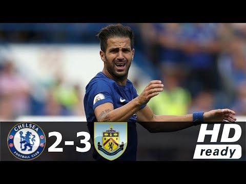 [Video] Chelsea vs Burnley 2-3 – Highlight & All Goals [Premier League]