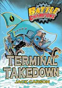 Battle Champions: Terminal Takedown By Jack Carson