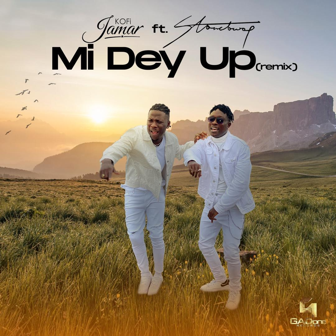 Kofi Jamar - Mi Dey Up Remix