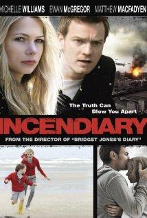 Incendiary (2008) บันทึกวันวิปโยค