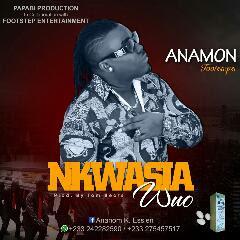 Anamon - Nkwasia wou