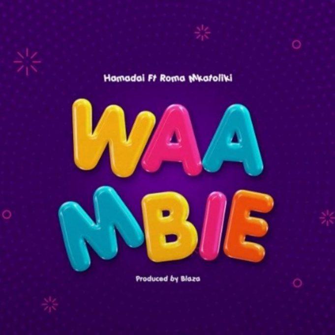 Hamadai Ft. Roma Mkatoliki – Waambie