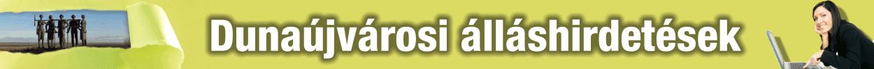 Dunaújvárosi állás | Friss állásajánlatok
