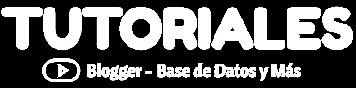Tutoriales - Blogger - Base de Datos
