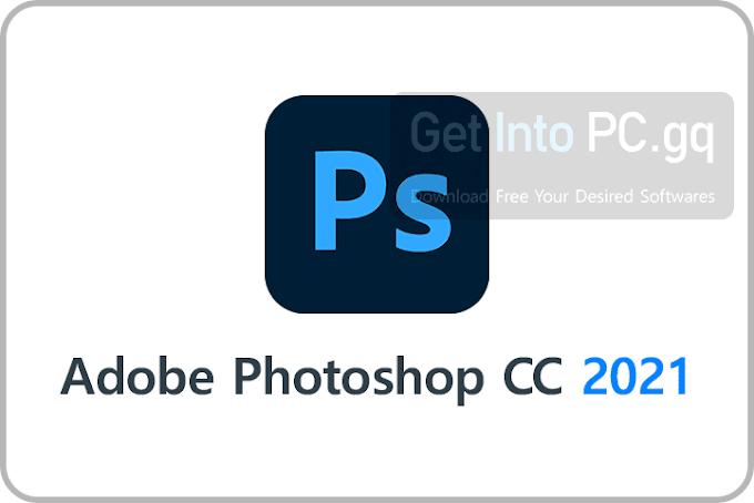 Adobe Photoshop CC 2021 - Free Download (Latest Version)