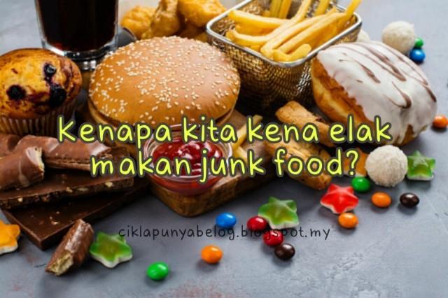 Kenapa kita kena elak makan junk food?