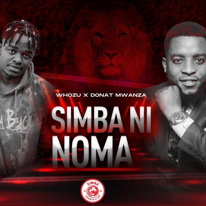 AUDIO   Whozu & Donat Mwanza – Simba ni Noma    Mp3 Download