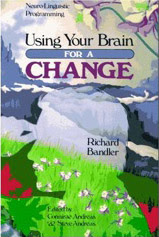 Cover of Richard Bandler's Book Using Your Brain For A Change.mp3