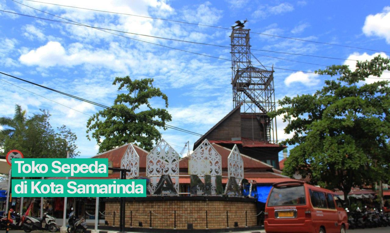 8 Pilihan Tempat Toko Sepeda di Kota Samarinda