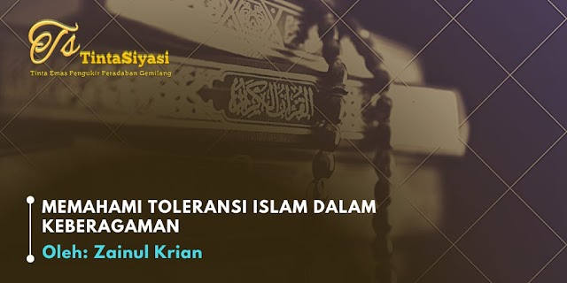 Memahami Toleransi Islam dalam Keberagaman