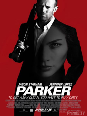 Phim Tay Trộm Chuyên Nghiệp Parker - Parker (2013)