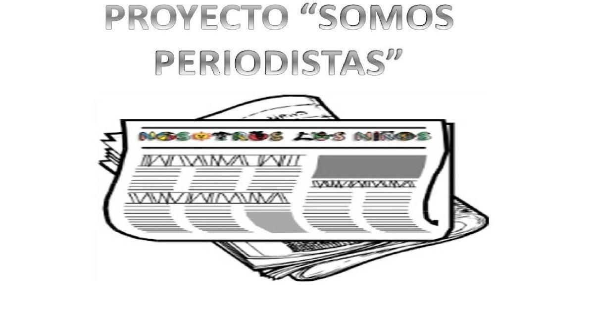 OPOSICIONES DE INFANTIL: Proyecto somos periodistas-actividades con ...