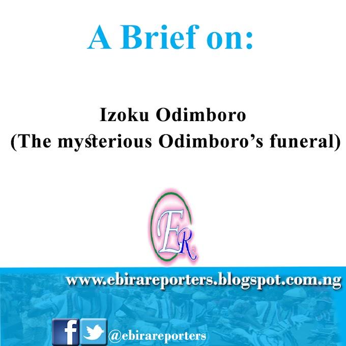 Historical Event: Izoku Odimboro (The Tragic Funeral)