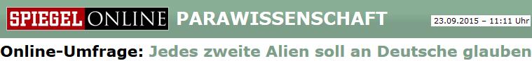 Jedes zweite Alien soll an Deutsche glauben