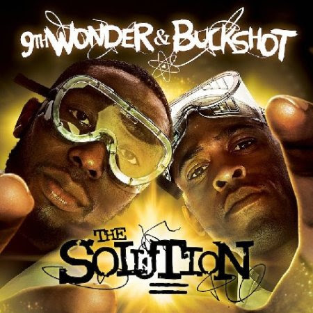 9th Wonder and Buckshot - The Solution