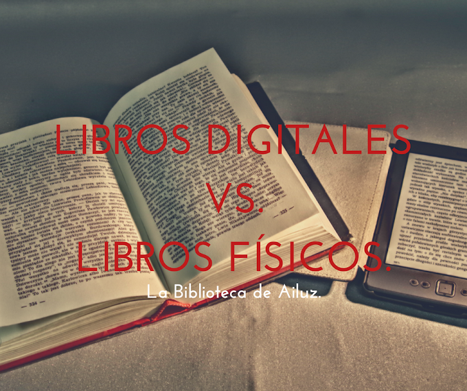 Libros Digitales Vs. Libros Físicos.