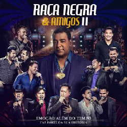 CD Raça Negra - Raça Negra e Amigos 2 (Torrent) download