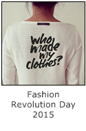 fashion revolution 2015 - who made my clothes