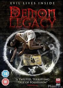Quỷ Nhập - Demon Legacy poster