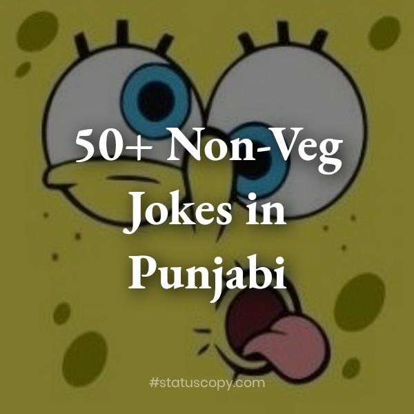 50+ Non-Veg Jokes in Punjabi 2020