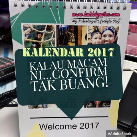 KALENDAR 2017_KALAU MACAM NI ... CONFIRM TAK BUANG!