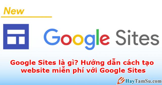 Tạo trang web tin tức miễn phí với Google Sites