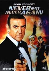 Never Say Never Again - Không bao giờ nói không
