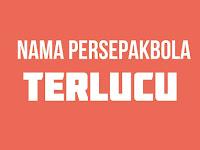15 Nama Pesepakbola Anti mainstream, Lucu Banget! Dijamin Ngakak!