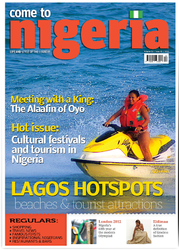 CometoNigeria Travel Magazine10th Edition is out now. Click here for subscription.